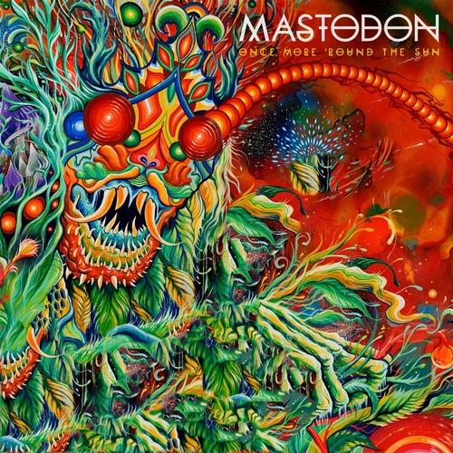 Mastodon  Once More Around The Sun.jpg